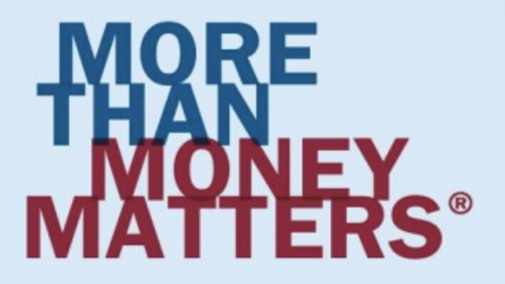 More Than Money Matters